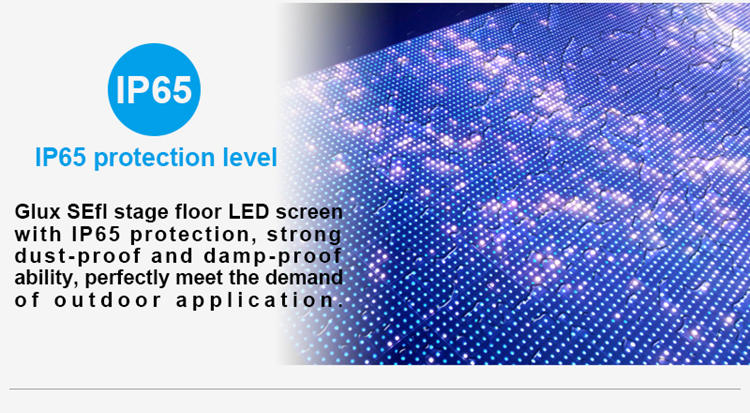 Glux SEfl series outdoor LED stage dance floor--IP65 protection